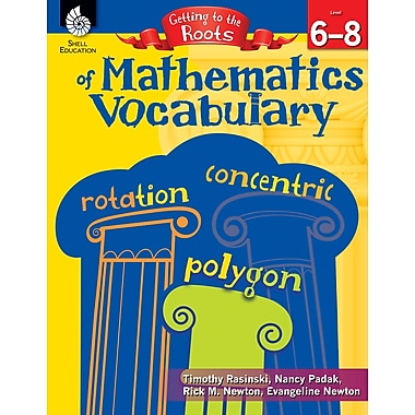 Getting to the Roots of Mathematics Vocabulary (Grades 6-8)