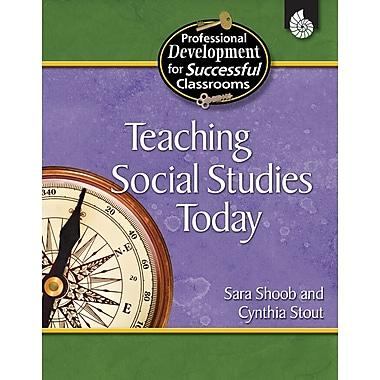 Teaching Social Studies Today