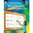 Interactive Whiteboards Made Easy: 30 Activities to Engage All Learners: Level 2 (SMART Notebook Software)