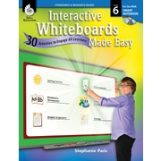 Interactive Whiteboards Made Easy: 30 Activities to Engage All Learners: Level 6 (SMART Notebook Software)