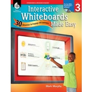 Interactive Whiteboards Made Easy: 30 Activities to Engage All Learners: Level 3 (ActivInspire Software)