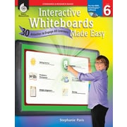 Interactive Whiteboards Made Easy: 30 Activities to Engage All Learners: Level 6 (ActivInspire Software)
