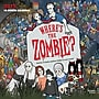 Browntrout Publishers 12 x 12 Where's the Zombie?