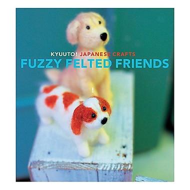 Fuzzy Felted Friends
