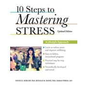 10 Steps to Mastering Stress: A Lifestyle Approach