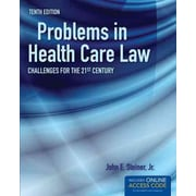 Problems in Health Care Law: Challenges for the 21st Century