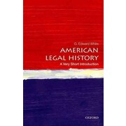 American Legal History: A Very Short Introduction