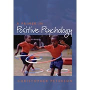 A Primer in Positive Psychology