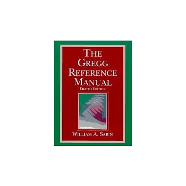 The Gregg Reference Manual, New Book (9780028032870)