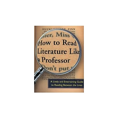 How to Read Literature Like a Professor: A Lively and Entertaining Guide to Reading Between the Lines, Used Book (9780060009427)