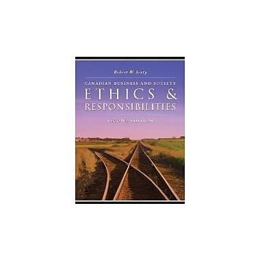 Canadian Business and Society: Ethics & Responsibilities [Paperback], New Book (9780070000261)