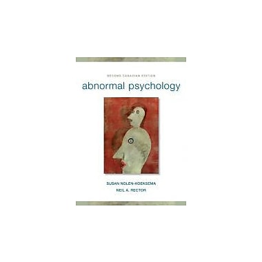 Abnormal Psychology, Second Canadian Edition