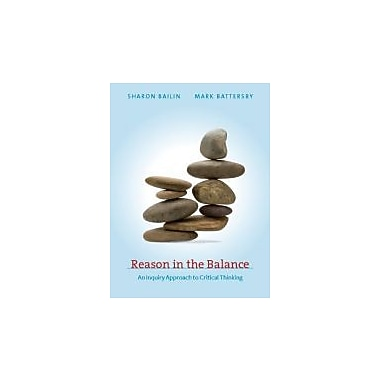 Reason in the Balance: An Inquiry Approach to Critical Thinking, New Book (9780070073418)