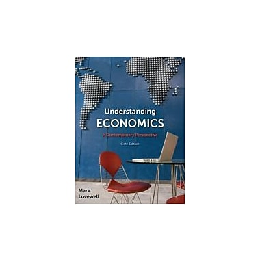 Understanding Economics: A Contemporary Perspective, Sixth Edition, New Book (9780070385603)