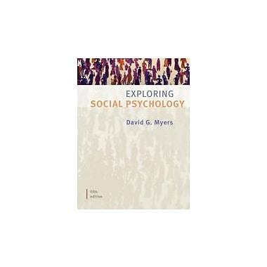 Exploring Social Psychology, Used Book (9780073370644)