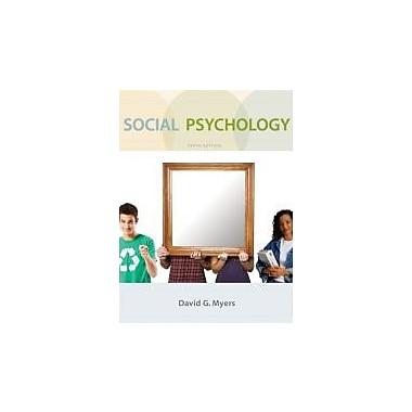 Social Psychology, 10th Edition, Used Book (9780073370668)