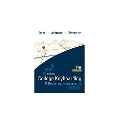 Gregg College Keyboarding & Document Processing (GDP); Lessons 1-120, main text, New Book (9780073372198)