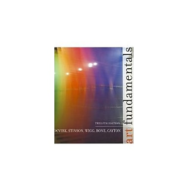 Art Fundamentals: Theory and Practice, Used Book (9780073379272)