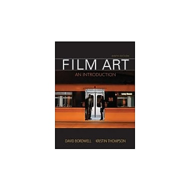 Film Art: An Introduction, 9th Edition