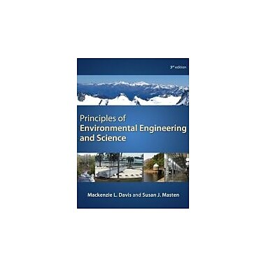 Principles of Environmental Engineering & Science, New Book (9780073397900)