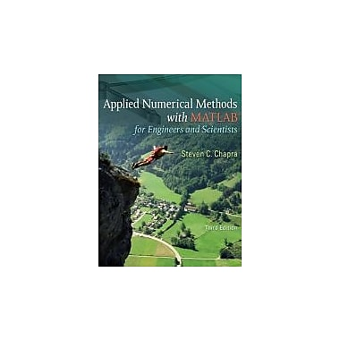 Applied Numerical Methods W/MATLAB: for Engineers & Scientists, New Book (9780073401102)