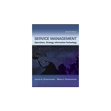Service Management: Operations, Strategy, Information Technology, New Book (9780073403359)