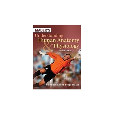 Mader's Understanding Human Anatomy & Physiology, Used Book (9780073525624)