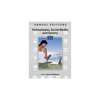 Annual Editions: Technologies, Social Media, and Society 13/14, New Book (9780073528779)