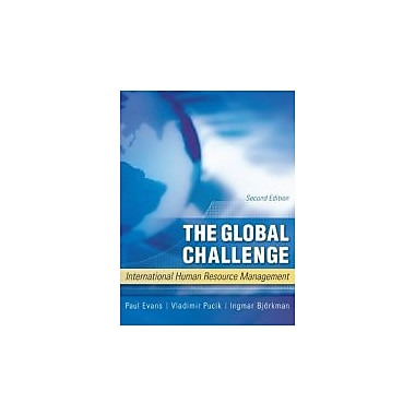 The Global Challenge: International Human Resource Management, New Book (9780073530376)