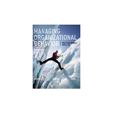 Managing Organizational Behavior: What Great Managers Know and Do, New Book (9780073530406)
