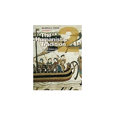 The Humanistic Tradition Book 2: Medieval Europe And The World Beyond, New Book (9780077346188)