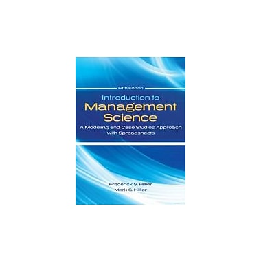 Introduction to Management Science: A Modeling & Cases Studies Approach w/Spreadsheets, Used (9780077825560)