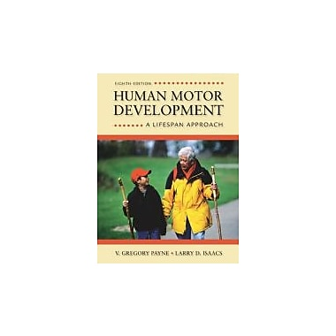 Human Motor Development: A Lifespan Approach, New Book (9780078022494)