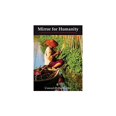 Mirror for Humanity: A Concise Introduction to Cultural Anthropology, 8th Edition, New Book (9780078034909)
