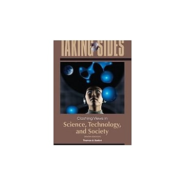 Taking Sides: Clashing Views in Science, Technology, and Society, New Book (9780078050275)