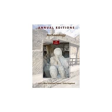 Annual Editions: Archaeology, 10/e, Used Book (9780078051159)