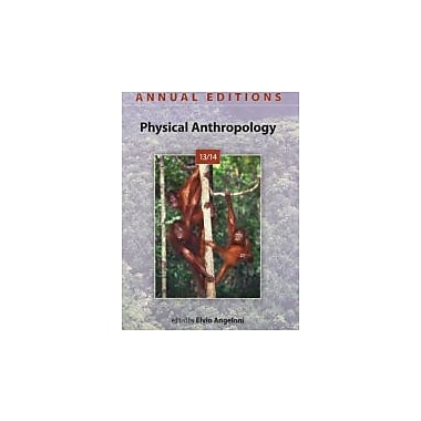 Annual Editions: Physical Anthropology 13/14, Used Book (9780078135903)