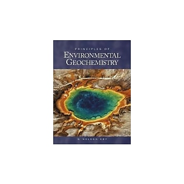 Principles of Environmental Geochemistry, New Book (9780122290619)
