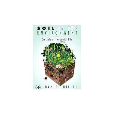Soil in the Environment: Crucible of Terrestrial Life, Used Book (9780123485366)