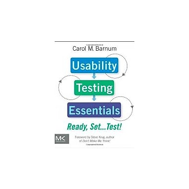Usability Testing Essentials: Ready, Set...Test!, Used Book (9780123750921)