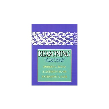 Reasoning: A Practical Guide for Canadian Students, Used Book (9780130143662)