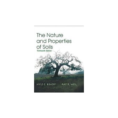 The Nature and Properties of Soils, 13th Edition, Used Book (9780130167637)