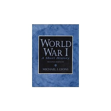 World War I: A Short History (2nd Edition), New Book (9780130205513)