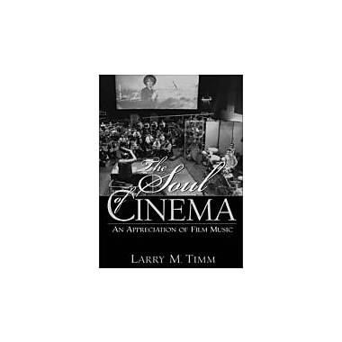 The Soul of Cinema: An Appreciation of Film Music, New Book (9780130304650)