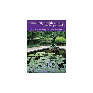 Community Health Nursing: A Canadian Perspective, New Book (9780130765727)