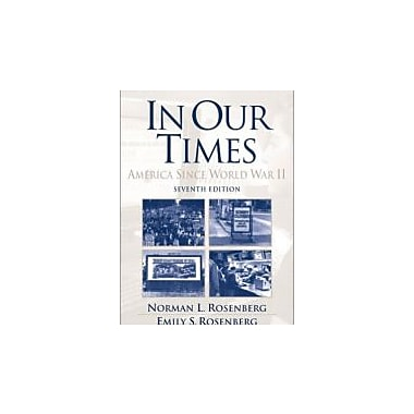 In Our Times: America Since World War II (7th Edition), New Book (9780130996480)