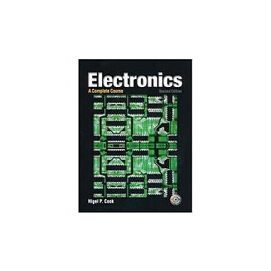 Electronics: A Complete Course (2nd Edition), New Book (9780131110663)