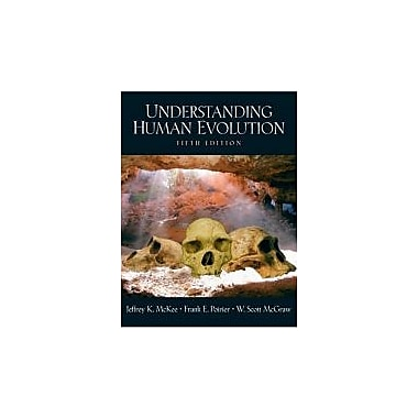 Understanding Human Evolution (5th Edition), Used Book (9780131113909)