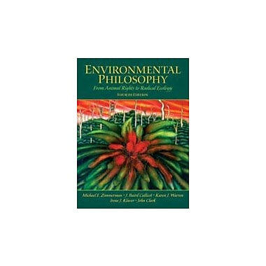 Environmental Philosophy: From Animal Rights to Radical Ecology (4th Edition), Used Book (9780131126954)