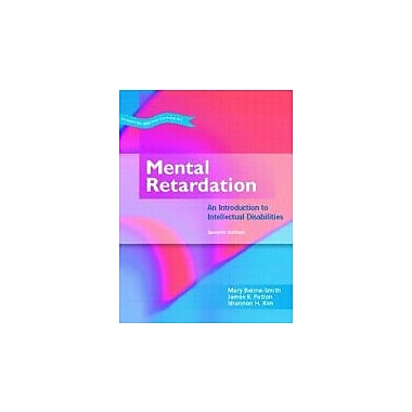 Mental Retardation: An Introduction to Intellectual Disability (7th Edition)